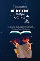 Bedtime Meditation Stories for Adults