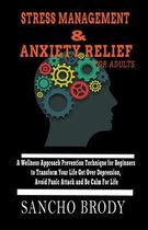 Stress Management and Anxiety Relief for Adults