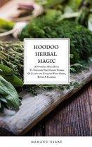 Hoodoo Herbal Magic