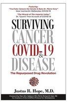 Boek cover Surviving Cancer, COVID-19, and Disease van Justus R Hope