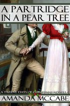 A Partridge in a Pear Tree: A Regency Christmas Novella