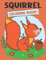 Squirrel Coloring Book!
