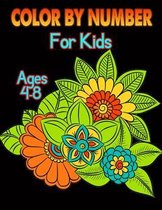 Color By Number For Kids Ages 4-8: Coloring Book for Children