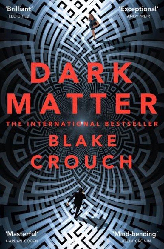 Boek cover Dark Matter van Blake Crouch (Paperback)