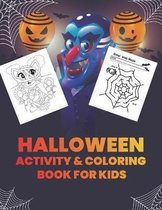 Halloween Activity and Coloring Book For Kids