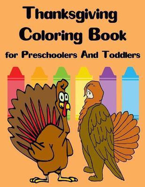 Thanksgiving Coloring Book for Preschoolers And Toddlers