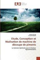 Etude, Conception et Realisation de machine de decoupe de piments