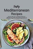 Tasty Mediterranean Recipes