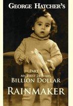 Billion Dollar Rainmaker