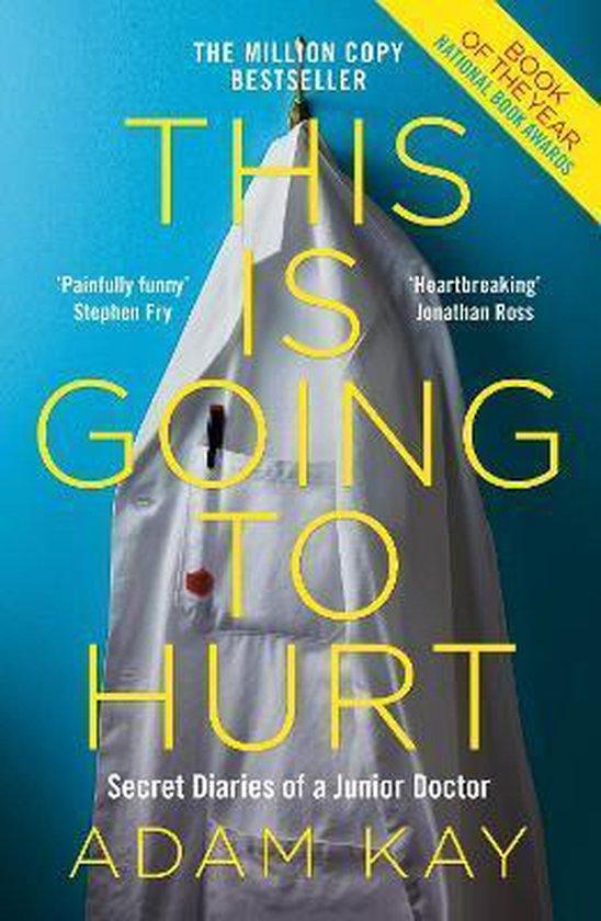 Boek cover This is Going to Hurt van Adam Kay (Paperback)