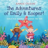 The Adventures of Emily and Kooper