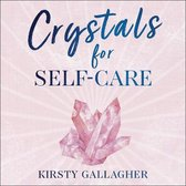 Crystals for Self-Care
