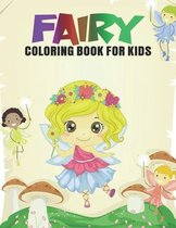 Fairy Coloring Book For Kids: Magical Fairies Coloring Activity Book for Boys and Girls, Teens, Beginners, Toddler/ Preschooler and Kids - Ages