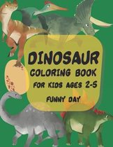 Dinosaur coloring book for kids ages 2-5 year