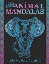 100 Animal Mandalas;coloring book for adults
