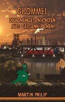 Grömmel - Drachengeschichten aus Gelsenkirchen
