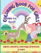 Coloring Book for Girls Ages 4-8