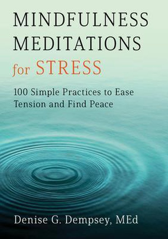 Mindfulness Meditations for Stress