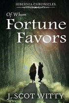 Of Whom Fortune Favors