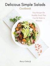 Delicious Simple Salads Cookbook