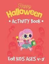 Halloween Activity Book for Kids Ages 4-8: