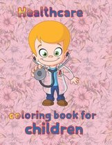 Healthcare coloring book for children