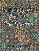 Beautiful Mandalas Coloring Book For Adult Relaxation.