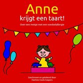 Anne krijgt een taart! Over een meisje met een voedselallergie