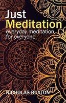 Just Meditation