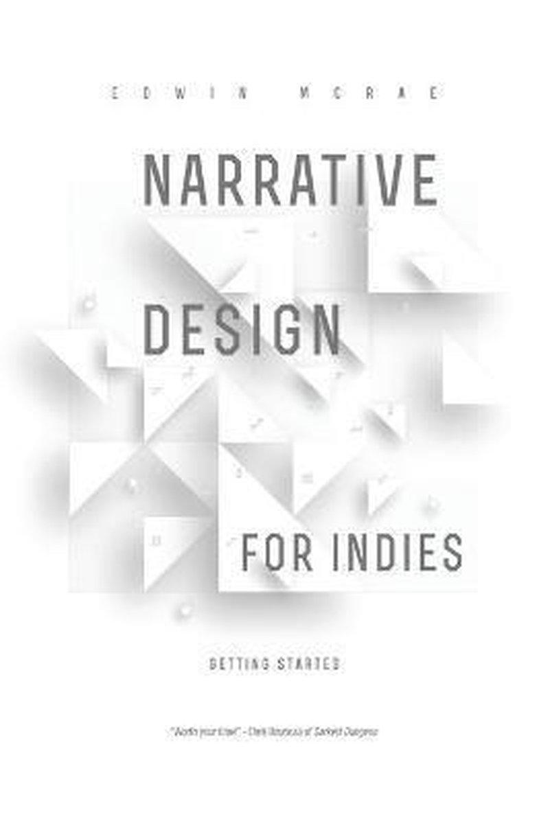 Narrative Design for Indies
