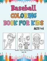 Baseball Coloring Book for Kids Ages 4-8
