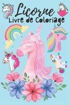Licorne Livre de Coloriage: pour Les Enfants 3-8 Ans