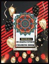 Mandala 100 Amazing Patterns Coloring Book