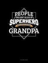 People Who Don't Believe In Superheroes Just Need To Meet This Grandpa