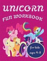 Unicorn Fun Workbook for kids ages 4-8