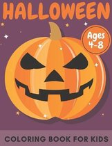 Halloween Coloring Book For Kids Ages 4-8: Happy Halloween
