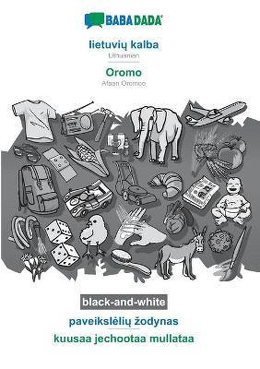 BABADADA black-and-white, lietuvi  kalba - Oromo, paveiksleli  zodynas - kuusaa jechootaa mullataa