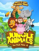 Coloring Book Jungle Animal For Kids Ages + 3