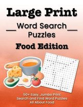 Large Print Word Search Puzzles Food Edition
