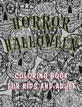 Horror Halloween Coloring Book for kids and Adult