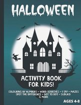 Halloween activity book for kids ages 4-8 Colouring by numbers - word searches - i spy - mazes - spot the difference - dot to dot - sudoku and more