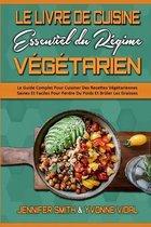Le Livre De Cuisine Essentiel Du Regime Vegetarien