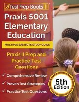 Praxis 5001 Elementary Education Multiple Subjects Study Guide