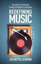 Redefining Music