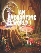 An Enchanting World Coloring Book