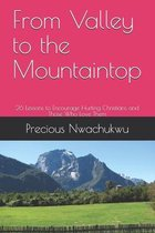 From Valley to the Mountaintop