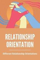 Relationship Orientation: Different Relationship Orientations