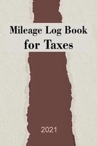 Mileage Log Book for Taxes 2021