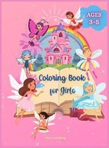 Coloring Book for Girls: Amazing Coloring Book for Girls with Unicorns, Mermaids and Princesses, For Girls Ages 3- 5