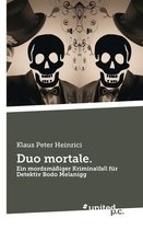 Duo mortale.